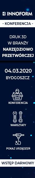 Konferencja Druk 3D - Innoform